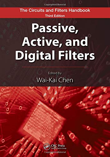 9781420058857: Passive, Active, and Digital Filters, Second Edition