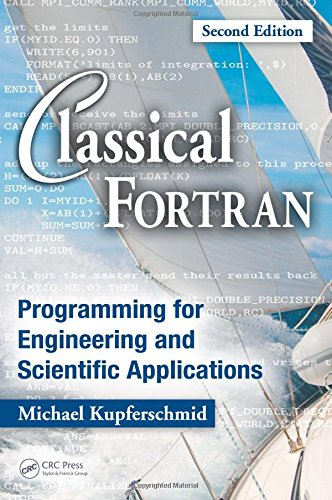 9781420059076: Classical Fortran: Programming for Engineering and Scientific Applications, Second Edition