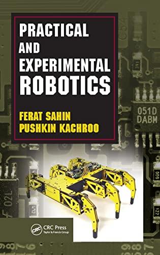 Practical and Experimental Robotics: Ferat Sahin; Pushkin