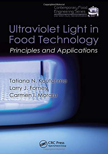 9781420059502: Ultraviolet Light in Food Technology: Principles and Applications (Contemporary Food Engineering)
