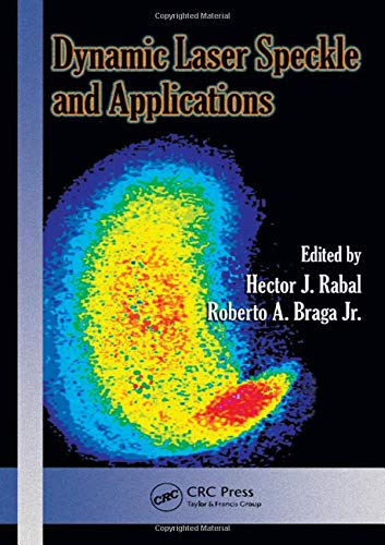 9781420060157: Dynamic Laser Speckle and Applications (Optical Science and Engineering)