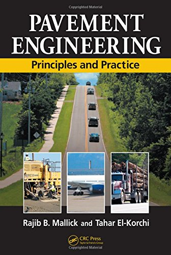 9781420060294: Pavement Engineering: Principles and Practice