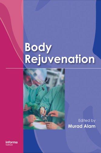 9781420060690: Body Rejuvenation (Basic and Clinical Dermatology)