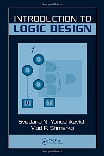 Introduction to Logic Design: Svetlana N. Yanushkevich