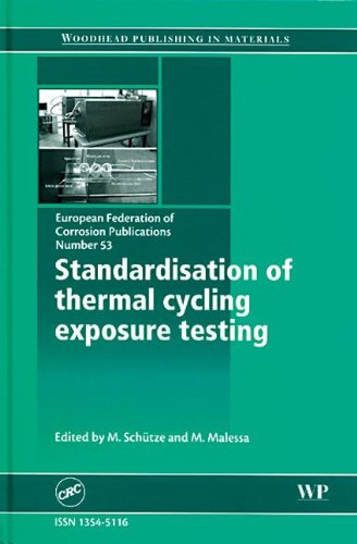 9781420061093: Standardisation of Thermal Cycling Exposure Testing (EFC53) (European Federation of Corrosion Publications)
