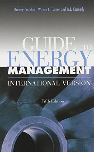 Guide to Energy Management, Fifth Edition, International Version (9781420061130) by Barney L. Capehart; William J. Kennedy; Wayne C. Turner