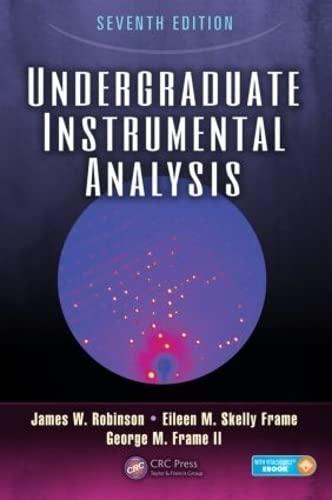 9781420061352: Undergraduate Instrumental Analysis, Seventh Edition