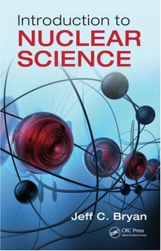 Introduction to Nuclear Science: Jeff C. Bryan