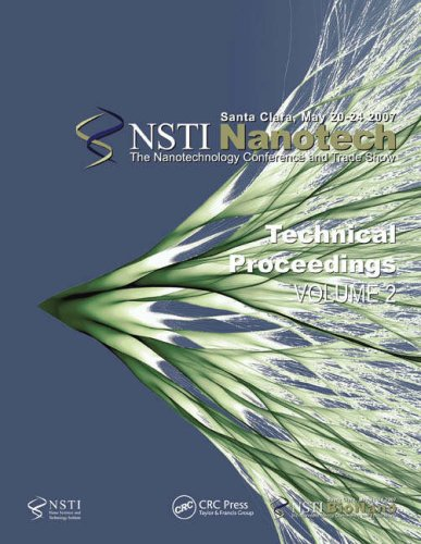 Technical Proceedings of the 2007 Nanotechnology Conference: Technology Inst, NanoScience