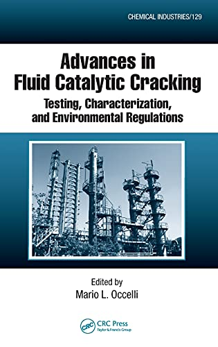 9781420062540: Advances in Fluid Catalytic Cracking: Testing, Characterization, and Environmental Regulations (Chemical Industries)
