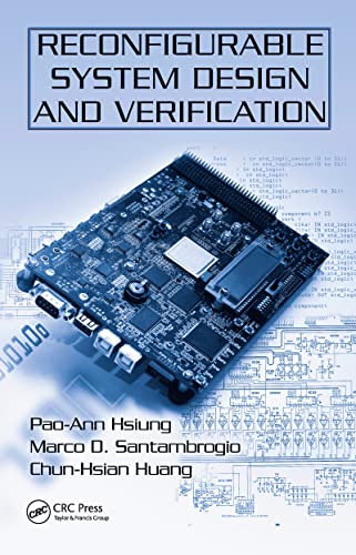 Reconfigurable System Design and Verification: Hsiung, Pao-Ann