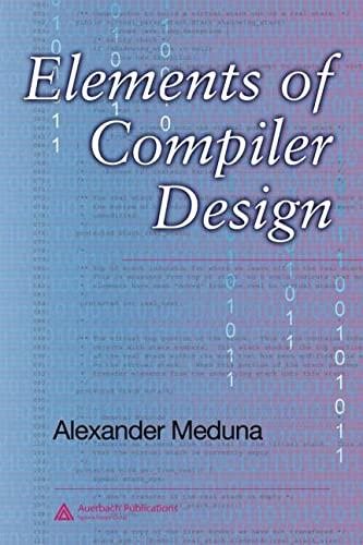 Elements of Compiler Design: Meduna, Alexander