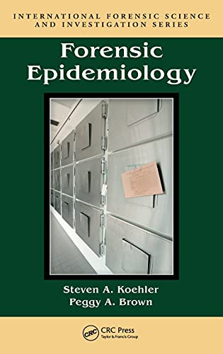 9781420063271: Forensic Epidemiology (International Forensic Science and Investigation)
