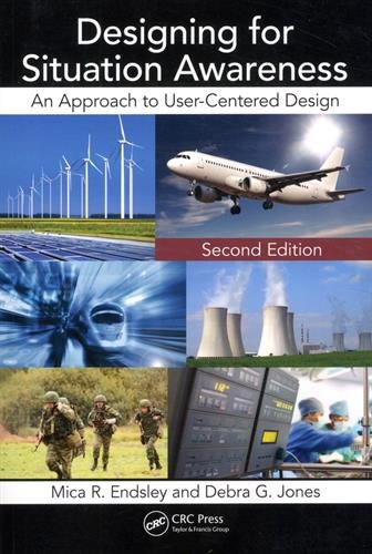 9781420063554: Designing for Situation Awareness: An Approach to User-Centered Design, Second Edition