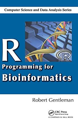 9781420063677: R Programming for Bioinformatics (Chapman & Hall/CRC Computer Science & Data Analysis)