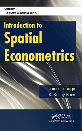 9781420064247: Introduction to Spatial Econometrics (Statistics: A Series of Textbooks and Monographs)