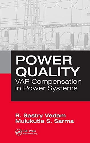 9781420064803: Power Quality: VAR Compensation in Power Systems