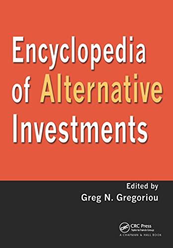 Encyclopedia of Alternative Investments: Gregoriou, Greg N.