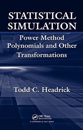 9781420064902: Statistical Simulation: Power Method Polynomials and Other Transformations