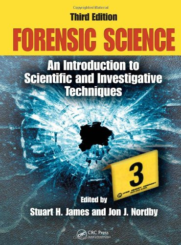 9781420064933: Forensic Science: An Introduction to Scientific and Investigative Techniques, Third Edition (Forensic Science: An Introduction to Scientific & Investigative Techniques)