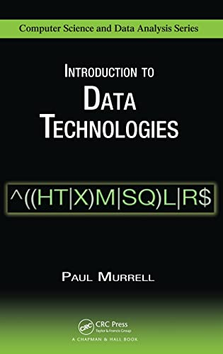 9781420065176: Introduction to Data Technologies (Chapman & Hall/CRC Computer Science & Data Analysis)