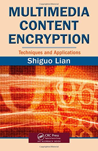 9781420065275: Multimedia Content Encryption: Techniques and Applications