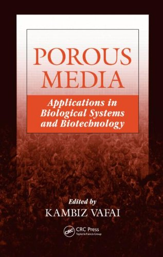 Porous Media: Applications in Biological Systems and: Vafai, Kambiz