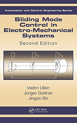 Sliding Mode Control in Electro-Mechanical Systems, Second