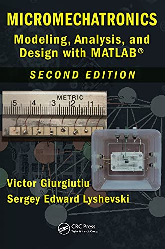 9781420065626: Micromechatronics: Modeling, Analysis, and Design with MATLAB, Second Edition