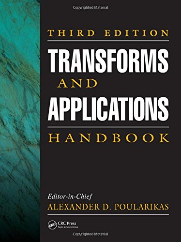 9781420066524: Transforms and Applications Handbook, Third Edition (Electrical Engineering Handbook)