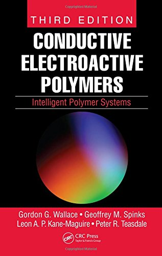 Conductive Electroactive Polymers: Intelligent Polymer Systems: Wallace, Gordon G.