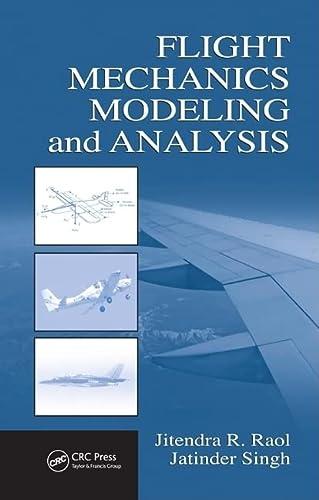 9781420067538: Flight Mechanics Modeling and Analysis