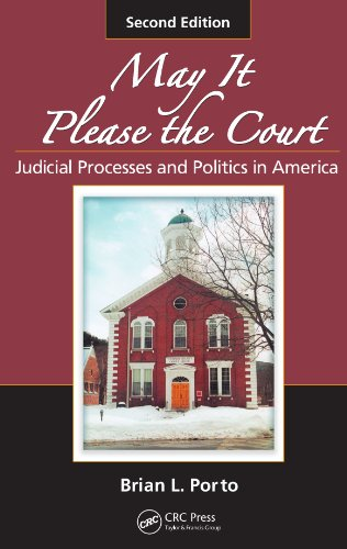 9781420067675: May It Please the Court: Judicial Processes and Politics in America, Second Edition