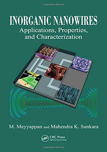 9781420067828: Inorganic Nanowires: Applications, Properties, and Characterization (Nanomaterials and their Applications)