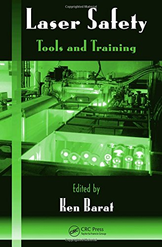 9781420068542: Laser Safety: Tools and Training (Optical Science and Engineering)