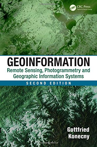 9781420068566: Geoinformation: Remote Sensing, Photogrammetry and Geographic Information Systems, Second Edition