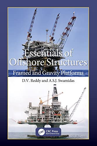 9781420068825: Essentials of Offshore Structures: Framed and Gravity Platforms