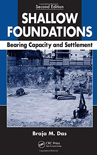 9781420070064: Shallow Foundations: Bearing Capacity and Settlement, Second Edition