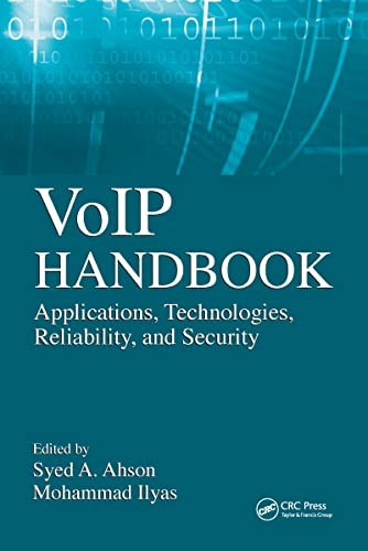 9781420070200: VoIP Handbook: Applications, Technologies, Reliability, and Security