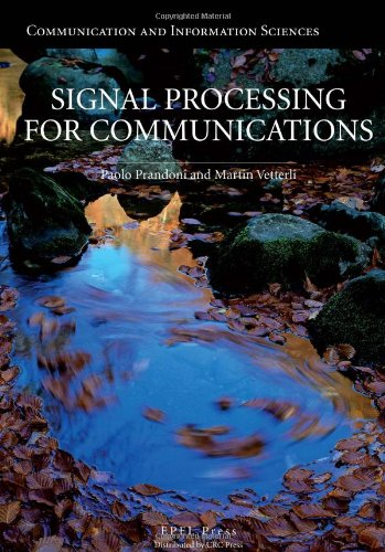 9781420070460: Signal Processing for Communications (Communication and Information Sciences)
