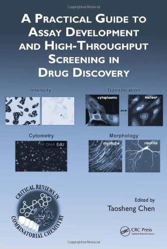 9781420070507: A Practical Guide to Assay Development and High-Throughput Screening in Drug Discovery (Critical Reviews in Combinatorial Chemistry)