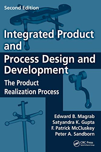 9781420070606: Integrated Product and Process Design and Development: The Product Realization Process, Second Edition (Environmental & Energy Engineering)