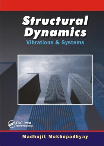 9781420070668: Structural Dynamics: Vibration and Systems