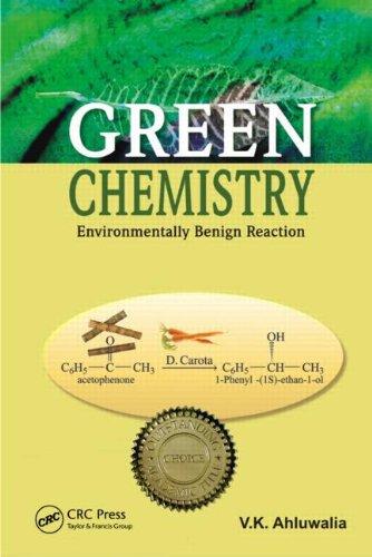9781420070705: Green Chemistry: Environmentally Benign Reactions