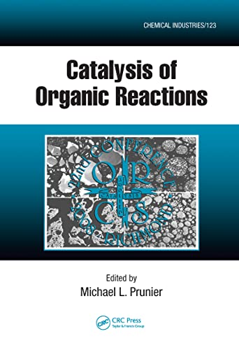9781420070767: Catalysis of Organic Reactions: Twenty-second Conference (Chemical Industries)