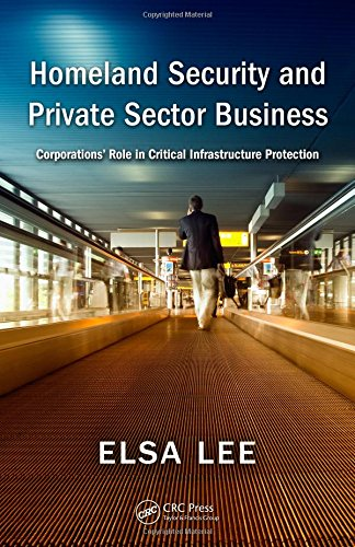 Homeland Security And Private Sector Business: Elsa Lee