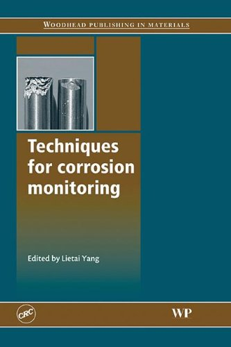 9781420070897: Techniques for Corrosion Monitoring (Woodhead Publishing in Materials)