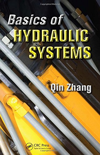 9781420070989: Basics of Hydraulic Systems