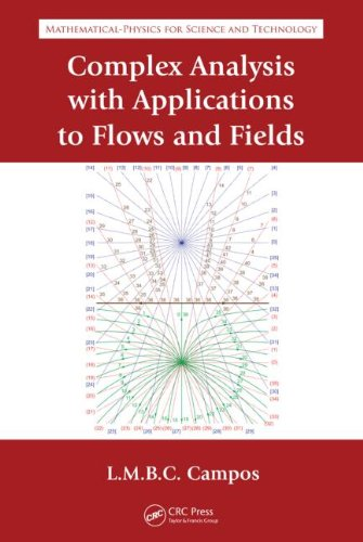 9781420071184: Complex Analysis with Applications to Flows and Fields (Mathematics and Physics for Science and Technology)