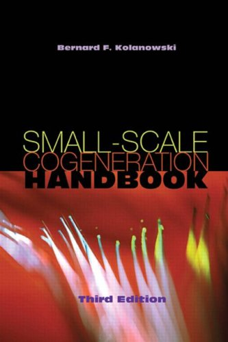 9781420071542: Small-Scale Cogeneration Handbook, Third Edition